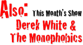 Also: This Month's Show